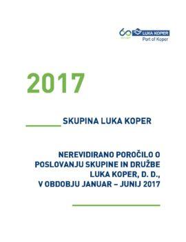 Nerevidirano poročilo o poslovanju JANUAR - JUNIJ 2017 - OBJAVLJENA