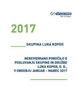 Nerevidirano poročilo o poslovanju JANUAR - MAREC 2017 - OBJAVLJENO