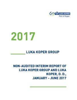 Nerevidirano poročilo o poslovanju JANUAR - JUNIJ 2017 - OBJAVLJENA ANG
